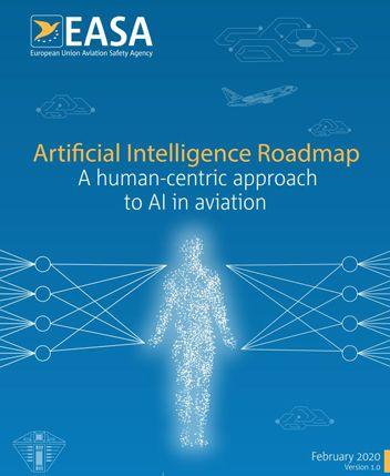 EASA Artificial Intelligence Roadmap 1.0 -© easa.europa.eu 2020